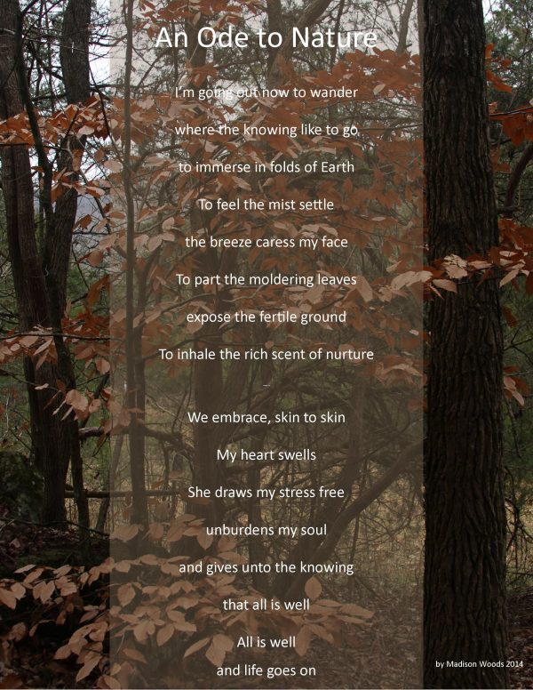 ode to nature - a poem by madison woods about nature
