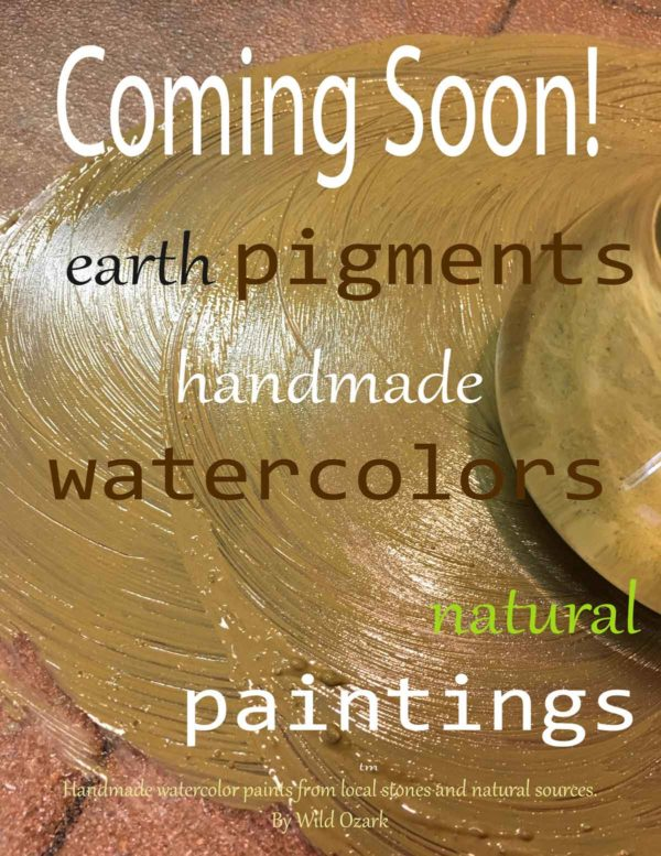 earth pigments from Wild Ozark coming soon!
