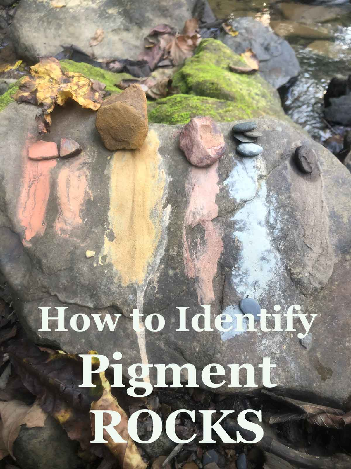 A short tutorial on how to identify pigment rocks.